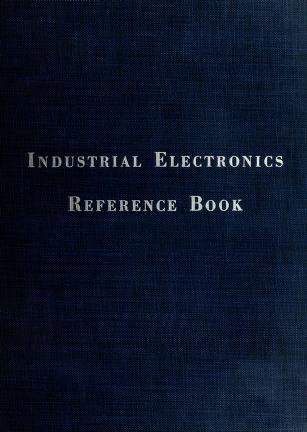 Cover of: Industrial electronics reference book by Westinghouse Electric Corporation.