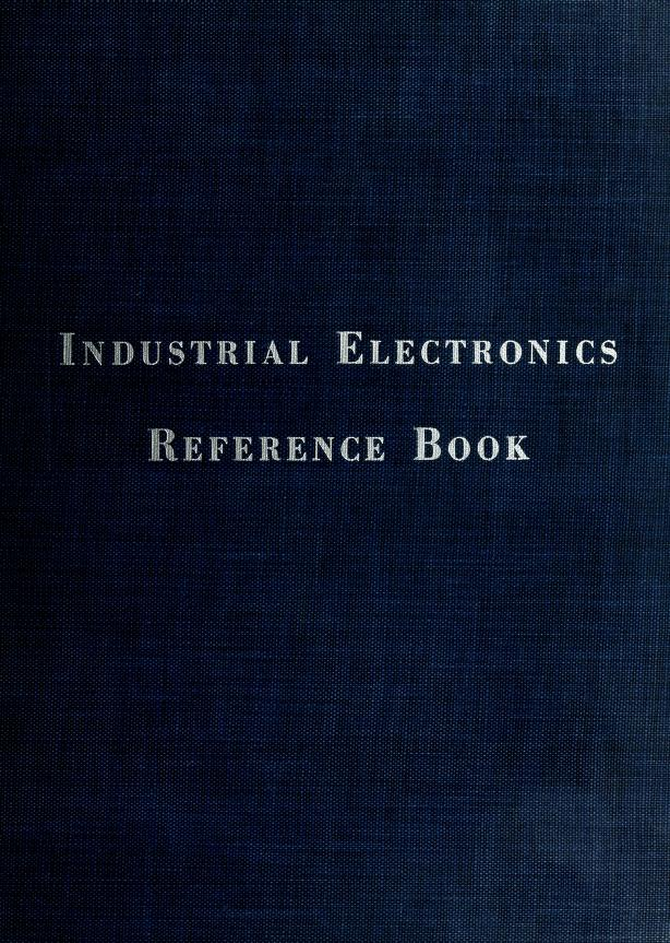 Industrial electronics reference book by Westinghouse Electric Corporation.