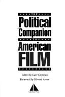 A Political Companion to American Film, Crowdus, Gary