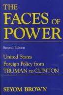 The faces of power by Seyom Brown