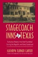 Download Stagecoach inns of Texas