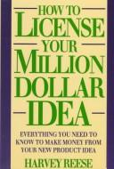 Download How to license your million dollar idea