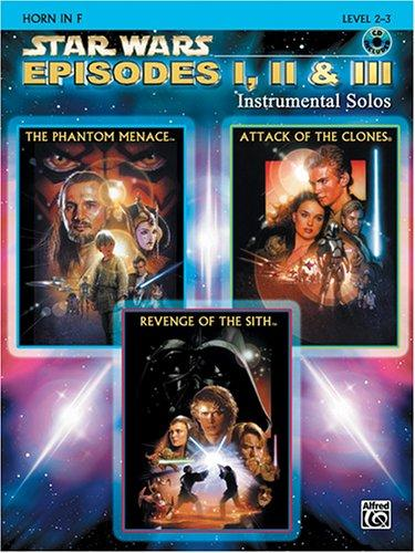 Star Wars Episodes I, II & III Instrumental Solos Book & CD (F Horn Edition)