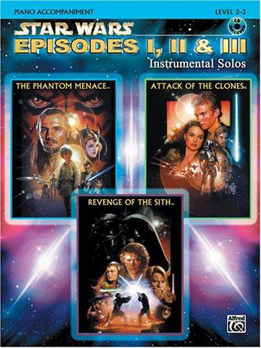 Download Star Wars Episodes I, II & III Instrumental Solos Book & CD (Piano Acc. Edition)