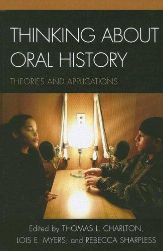 Download Thinking About Oral History