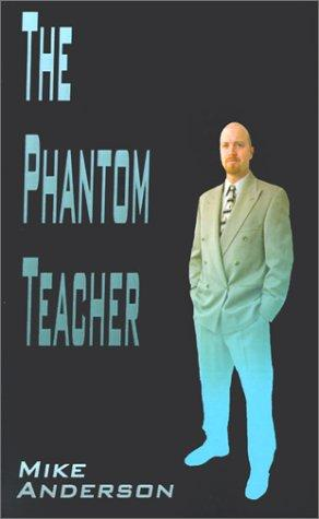 The Phantom Teacher