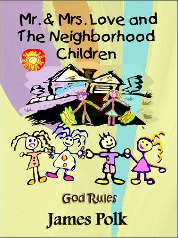 Download Mr. & Mrs. Love and the Neighborhood Children
