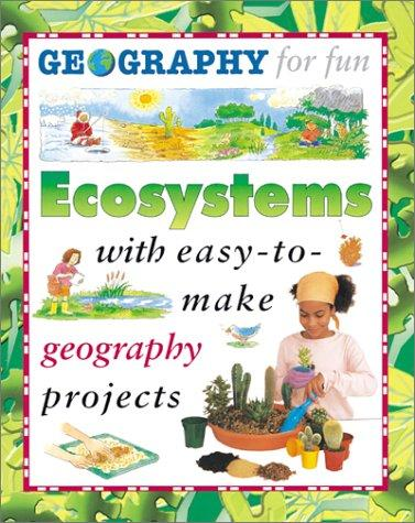 Download Ecosystems (Geography for Fun)