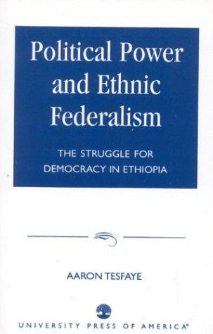 Download Political Power and Ethnic Federalism