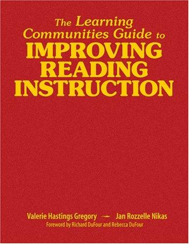 Download The Learning Communities Guide to Improving Reading Instruction