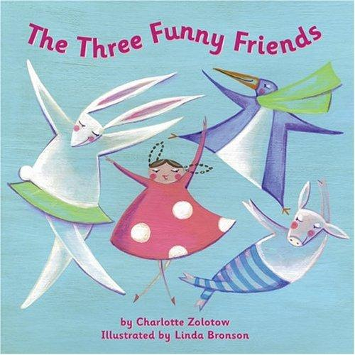 Download The Three Funny Friends (Running Press Picture Books)