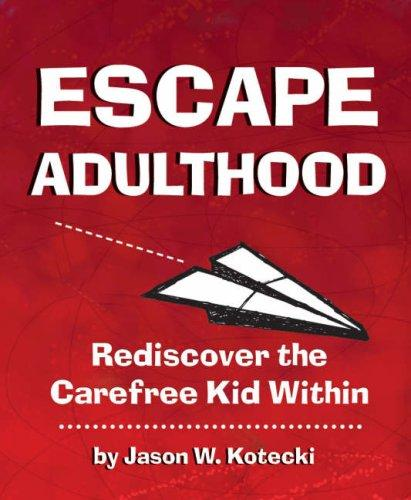 Download Escape Adulthood