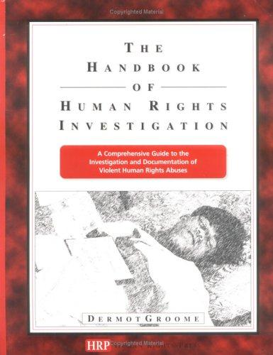 The Handbook of Human Rights Investigation