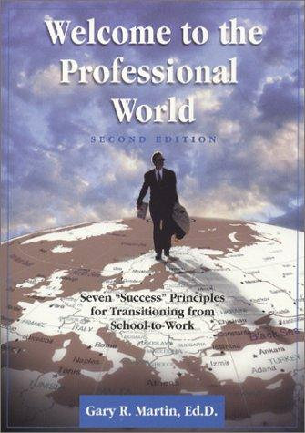 Welcome to the Professional World