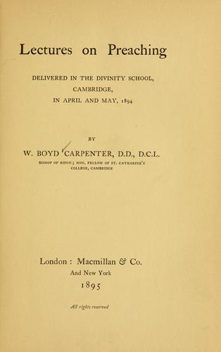 Download Lectures on preaching delivered in the divinity school, Cambridge, in April and May, 1894