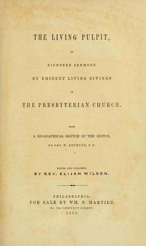 Download The living pulpit, or, Eighteen sermons by eminent living divines  of the Presbyterian Church