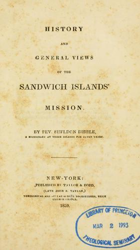 Download History and general views of the Sandwich Islands' Mission.