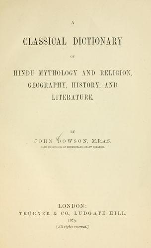 Download A classical dictionary of Hindu mythology and religion, geography, history, and literature.
