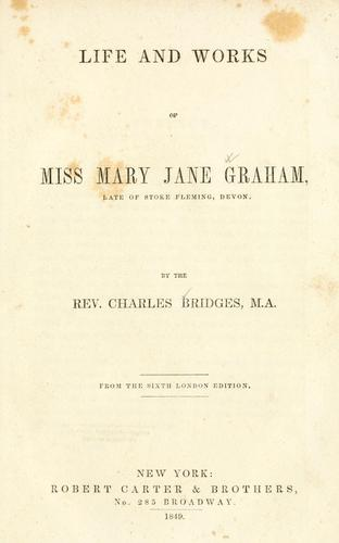 Download Life and works of Miss Mary Jane Graham …