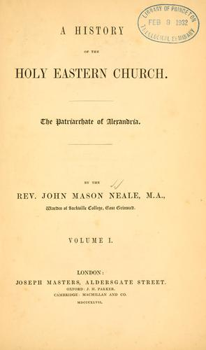 A history of the Holy Eastern Church.