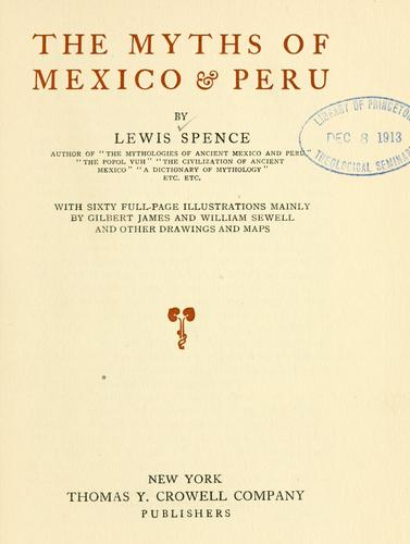 Download The myths of Mexico & Peru