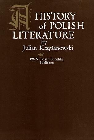 A history of Polish literature by Julian Krzyżanowski