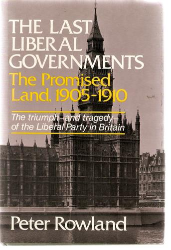 The last Liberal governments.