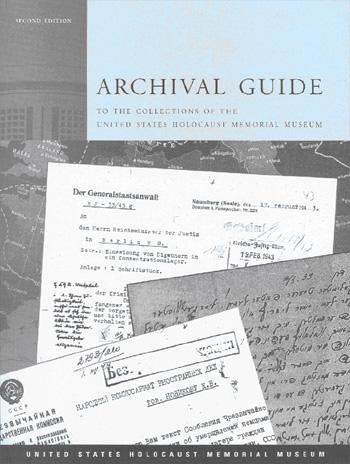 Download Archival guide to the collections of the United States Holocaust Memorial Museum