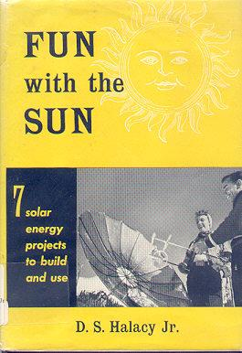 Fun with the sun by D. S. Halacy