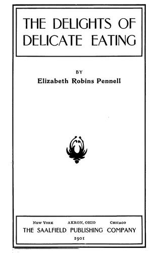 The feasts of Autolycus by Elizabeth Robins Pennell