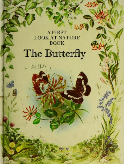 The butterfly by Angela Royston
