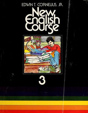 Cover of: New English Course (3) by JR. Edwin T. Cornelius