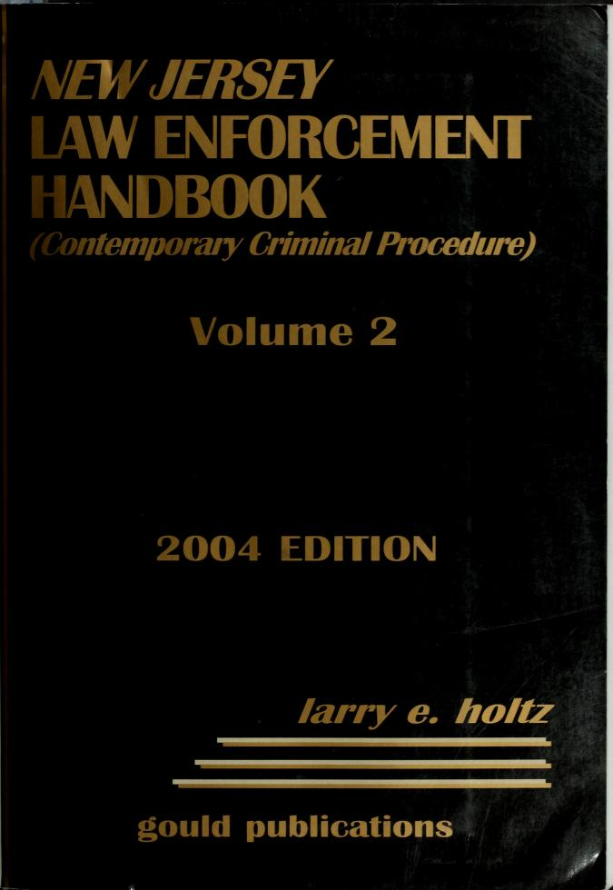 New Jersey law enforcement handbook by Larry E. Holtz