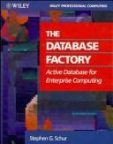 The Database factory by Stephen G. Schur