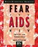 Fear and AIDS/HIV by Suzanne Lego