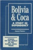 Bolivia and coca by James Painter