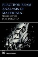 Electron beam analysis of materials by M. H. Loretto