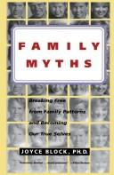 Family myths by Joyce Block