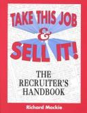 Take this job and sell it! by Mackie, Richard