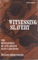 Witnessing slavery by Frances Smith Foster