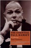 The essential Paul Ramsey by Paul Ramsey