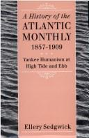 The Atlantic monthly, 1857-1909 by Sedgwick, Ellery