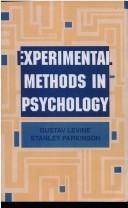 Experimental methods in psychology by Gustav Levine
