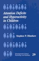Attention deficits and hyperactivity in children by Stephen P. Hinshaw