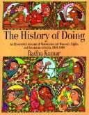 The history of doing by Radha Kumar