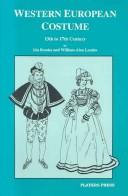 Western European costume, 13th to 17th century, and its relation to the theatre by Iris Brooke