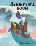 Jennifer's room by Peter Utton