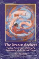 The dream seekers by Lee Irwin