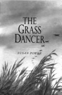 The grass dancer by Susan Power