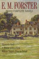 Three complete novels by E. M. Forster